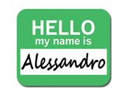 Alessandro Hello My Name Is Mousepad Mouse Pad