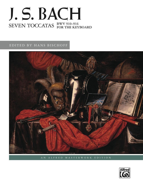 Seven Toccatas  Bwv 910--916: Advanced Piano Collection (ebook)
