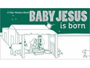 Baby Jesus Is Born Publisher: Harpercollins Christian Pub Publish Date: 10/16/2012 Language: ENGLISH Weight: 0.28 ISBN-13: 9780310726906 Dewey: 741