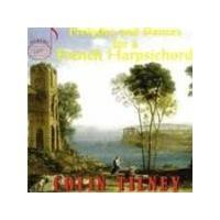 COLIN TILNEY - Preludes/Dances For A French Harpsichord