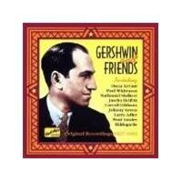 Various Artists - Gershwin And Friends (Original Recordings 1927-1951)