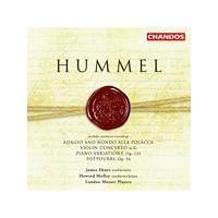 Johann Nepomuk Hummel - Violin Concertos, Piano Variations (Shelley, LMP, Ehnes) (Music CD)