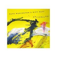 Dave Manington's Riff Raff - Hullabaloo (Music CD)