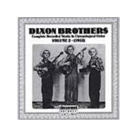 Dixon Brothers - Dixon Brothers Vol.2 1937, The