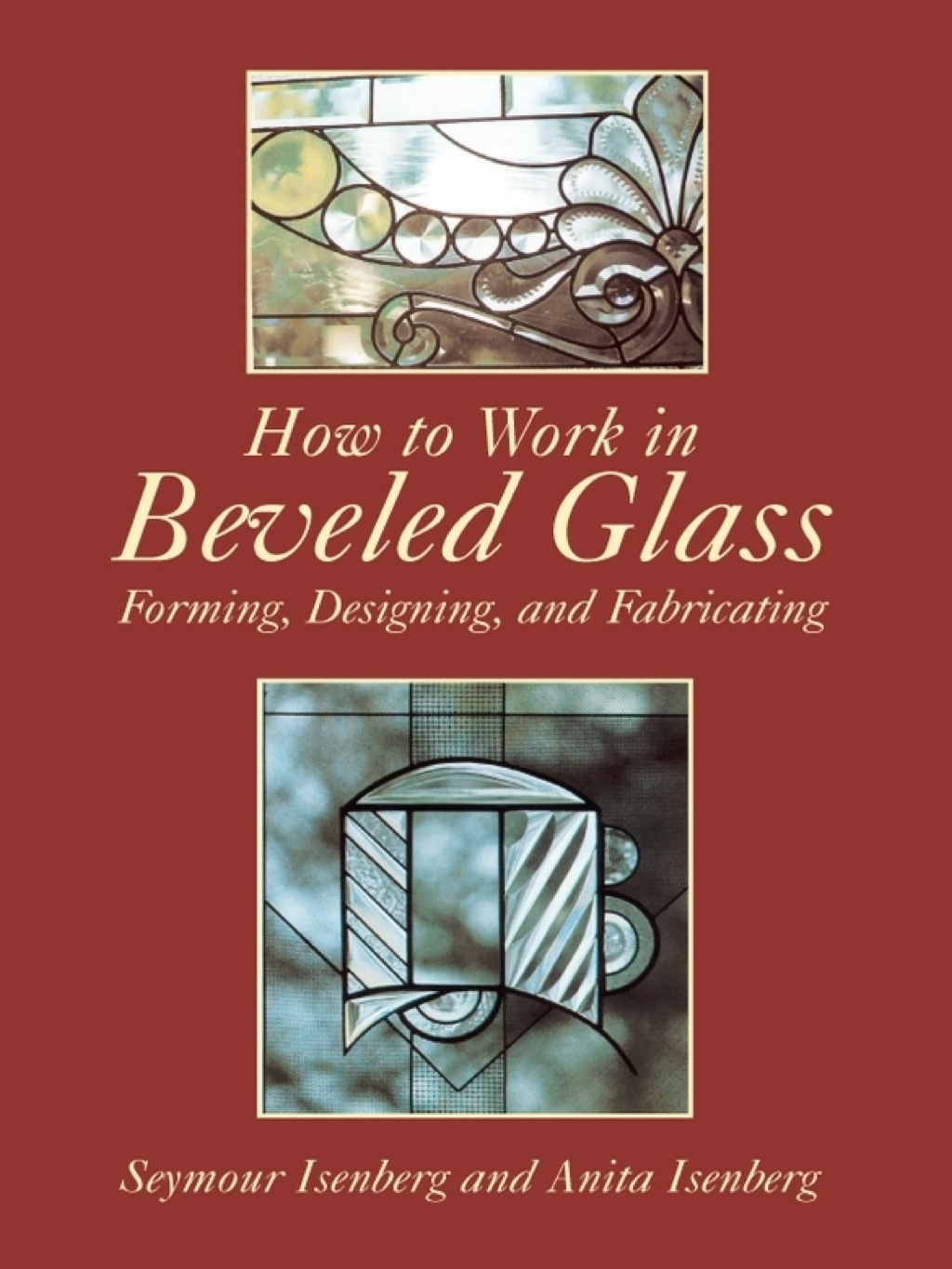 How To Work In Beveled Glass (ebook)