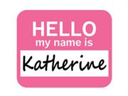 Katherine Hello My Name Is Mousepad Mouse Pad