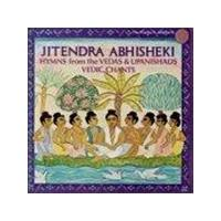 Jitendra Abhisheki - Vedic Chants (Hymns From The Vedas And Upanishads)