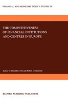 The Competitiveness Of Financial Institutions And Centres In Europe