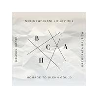 Gidon Kremer / Kremerata Baltica - The Art Of Instrumentation: Homage To Glenn Gould (Music CD)
