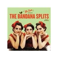 Bandana Splits (The) - Mr. Sam Presents The Bandana Splits (Music CD)