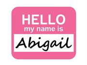 Abigail Hello My Name Is Mousepad Mouse Pad