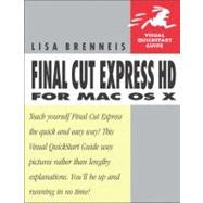 Final Cut Express Hd For Mac Os X Visual Quickstart Guide