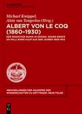 Albert Von Le Coq (1860-1930) - Der Erwecker Manis