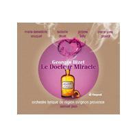 Georges Bizet: Le Docteur Miracle (Music CD)