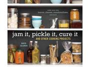 Jam It, Pickle It, Cure It and Other Cooking Projects Publisher: Random House Inc Publish Date: 6/1/2009 Language: ENGLISH Pages: 148 Weight: 2.14 ISBN-13: 9781580089586 Dewey: 641.4
