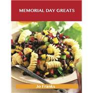 Memorial Day Greats: Delicious Memorial Day Recipes, The Top 87 Memorial Day Recipes