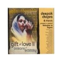 Deepak Chopra - Gift Of Love Vol.2, A (Oceans Of Ecstasy)