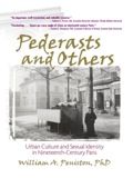 Examine how a community of support in Nineteenth-Century Paris became a blueprint for modern sexual identity! A unique social history, Pederasts and Others: Urban Culture and Sexual Identity in Nineteenth-Century Paris is a valuable addition to the growing field of gay and lesbian studies