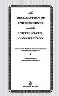 What is the President, Congress, and the Supreme Court really allowed to do? This unique and handy guide includes the documents that guide our government, annotated with accessible explanations from one of America's most esteemed constitutional scholars.  In one portable volume, with accessible annotations and modernizing commentary throughout, Richard Beeman presents The Declaration of Independence and the United States Constitution
