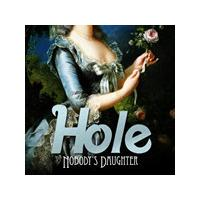Hole - Nobodys Daughter (Music CD)