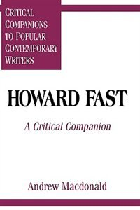 Howard Fast: A Critical Companion