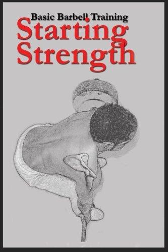 Starting Strength: Basic Barbell Training