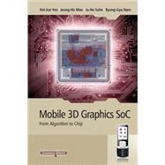 Mobile 3D Graphics SoC : From Algorithm to Chip