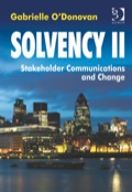 Your stakeholder communications needs to be robust, at every level, to secure Solvency II compliance and gain internal buy-in for Solvency II as the new business-as-usual