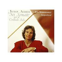 Johan Agrell - Sei Sonate Per Il Cembalo Solo (Nordenfelt)