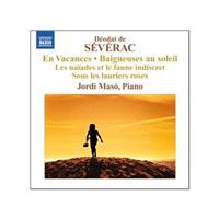 Déodat de Séverac: Vacances; Beigneuses (Music CD)