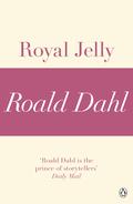 Royal Jelly (a Roald Dahl Short Story)