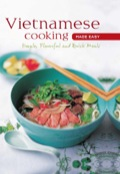 "Perfect for beginning cooks this beautifully illustrated Vietnamese cookbook provides easy-to-follow directions for quick and delicious Vietnamese dishes. Famous for its lively, fresh flavors and artfully composed meals, Vietnamese cooking is the true ""healthy cuisine"" of Asia"