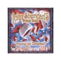 John Sheridan Dream Band (The) - Hooray For Christmas (Music CD)