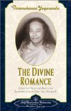 The Divine Romance - Collected Talks and Essays. Volume 2 (Self-Realization Fellowship)