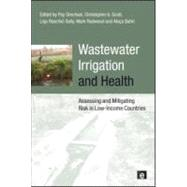 Wastewater Irrigation and Health : Assessing and Mitigating Risk in Low-income Countries