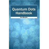 Quantum Dots Handbook