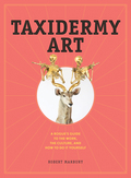 In this collection of taxidermy art, you'll find a winged monkey with a fez and a martini glass, a jewel-encrusted piglet, a bionic fawn, and a polar bear balancing on a floating refrigerator