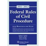 Federal Rules of Civil Procedure With Resources for Study Statutory, 2011-2012