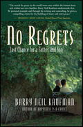 Barry Kaufman's life has been spent helping others cope with severe adversities and traumas