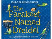 The Parakeet Named Dreidel