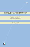 Israel's Death Hierarchy
