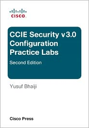 CCIE Security v3.0 Configuration Practice Labs