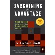 Bargaining for Advantage : Negotiation Strategies for Reasonable People