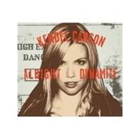 Kendel Carson - Alright Dynamite (Music CD)