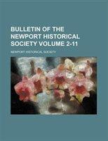 Bulletin Of The Newport Historical Society Volume 2-11