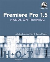 Premiere Pro 1.5 Hands-on Training