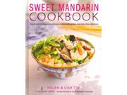 Sweet Mandarin Cookbook: Classic And Contemporary Chinese Recipes With Gluten- And Dairy-free Variations