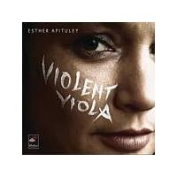 Esther Apituley - Violent Viola (Music CD)