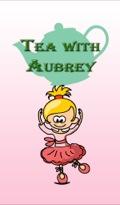 Tea With Aubrey
