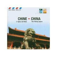 Various Artists - China - The Peking Opera